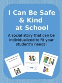I Can Have a Safe Body & Safe Hands Social Story [Editable]