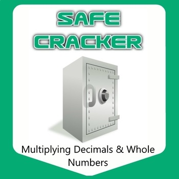 Safe Cracker - Multiplying Decimals and Whole Numbers