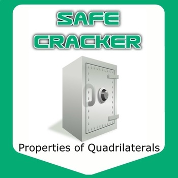 Safe Cracker - Properties of Quadrilaterals
