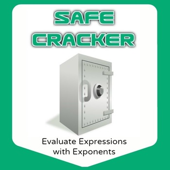 Safe Cracker - Simplify Expressions Including Exponents - Math Fun!
