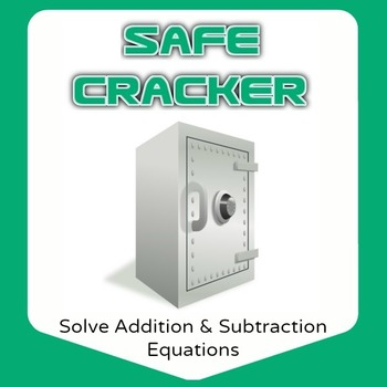 Safe Cracker - Solve Addition and Subtraction Equations - Math Fun!