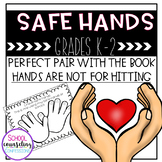 Safe Hands and Safe Body Activites for Grades K-2