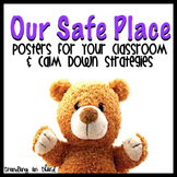 Our Safe Place {Posters for your Classroom & Calm Down Strategies}