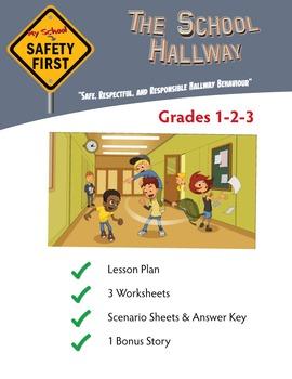 Safe, Respectful and Responsible Hallway Behavior Grades 1-2-3