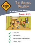 Safe, Respectful and Responsible Hallway Behavior Grades 1-2-3