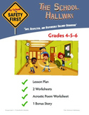 Safe, Respectful and Responsible Hallway Behavior Grades 4-5-6