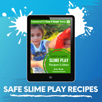 Safe Slime Recipes for Toddlers, PreK, Childcare, Homeschool, Family Childcare