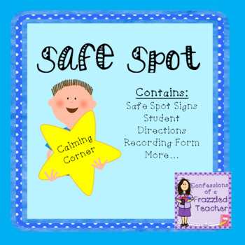 Safe Spot (Calming Station for Students)