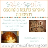 Safe Spot: Creating A Trauma-Sensitive Classroom