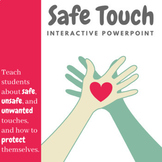 Safe Touch & Unsafe Touch: Child Abuse Prevention | Interactive PowerPoint
