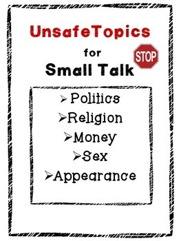 Safe and unsafe topics for small talk for students with aspergers