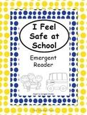 Safe at School- Emergent Reader
