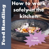 Safe food handling PPT - Family and Consumer Science Resource for teens