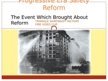 Safety Conditions and Triangle Shirtwaist Factory Fire