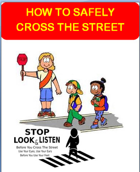 """""""Crossing the Street Safely""""-lesson plan, 2 activities"""