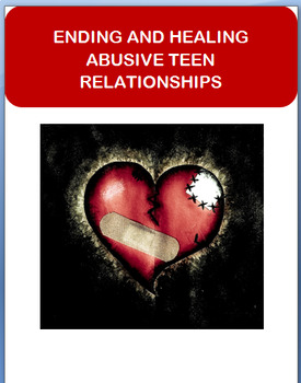 """Abuse-""""Ending and Healing Abusive Teen Relationships""""-activities"""