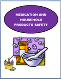 Safety- Medication and Household Products Safety-lesson, 2