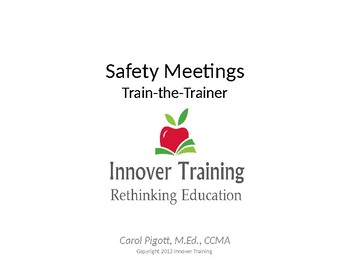 Safety Meetings - Train-the-Trainer
