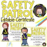 EDITABLE Safety Patrol Award Certificate!