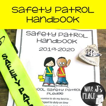 Safety Patrol Student Handbook