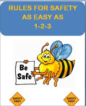 """""""Rules for Safety-as Easy as 1-2-3!"""" lesson plan, 2 activities"""