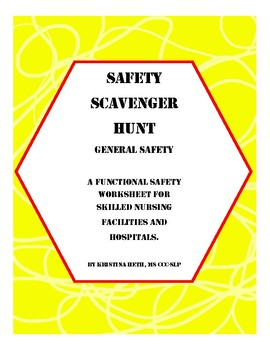 Safety Scavenger Hunt for Skilled Nursing Facilities and Hospitals