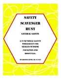 Safety Scavenger Hunt for Skilled Nursing Facilities and H