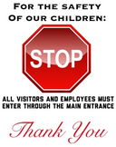 Safety:  School entrance sign