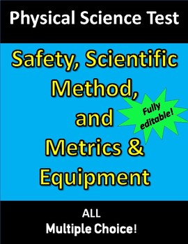 Safety, Scientific Method, & Metrics/Equipment TEST (for Physical Science)