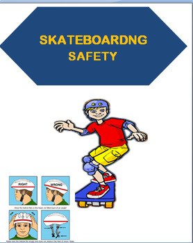 """Skateboarding Safety""-Lesson plan, quiz, Art project, Safety activity"