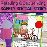 Be Safe | A Safety Social Story | Story Maps | Retelling | Sequencing