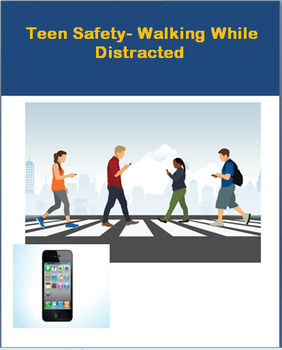 """Safety """"Teen Walking Distractions"""" lesson and 2 activities"""