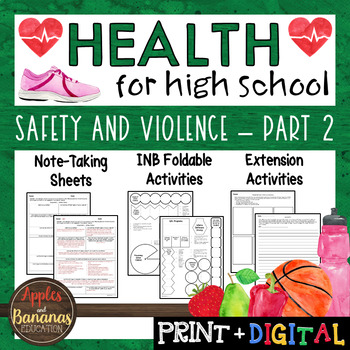 Safety and Violence - Part 2 - Interactive Note-Taking Materials