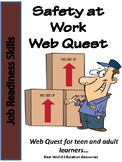 Workplace Safety Webquest and Printables for Life Skills and ESL