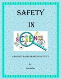 Safety in Science: A Project Based Learning Activity
