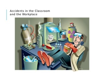 Safety in the Classroom vs Workplace Power Point Presentation
