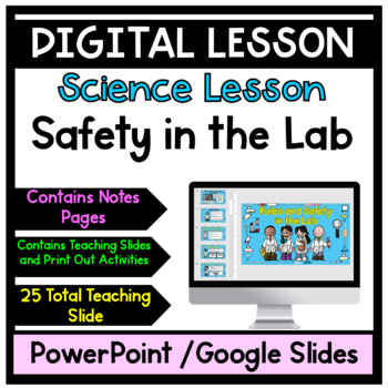 Safety in the Lab Lesson with Notes
