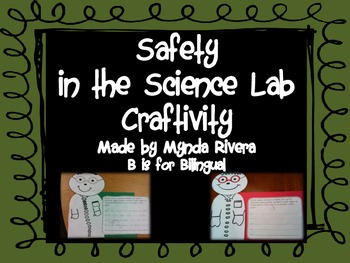 Safety in the Science lab Craftivity (English & Spanish)