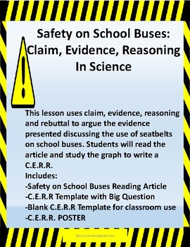 Safety on School Buses:  Claim, Evidence, Reasoning In Science