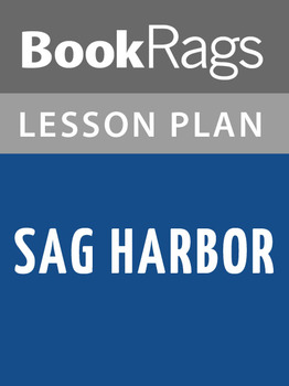 Sag Harbor Lesson Plans