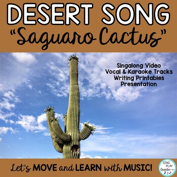 "Desert Cactus Literacy Activities and Song ""Saguaro Cactus"""