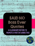 Said No Boss Ever Classroom Posters