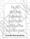 Said No Teacher Ever Coloring Page - Halloween