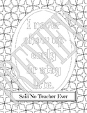 Said No Teacher Ever Coloring Page - Stay Late