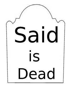 Said is Dead Bulletin Board/ Wall