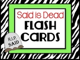 Said is Dead Flash Cards