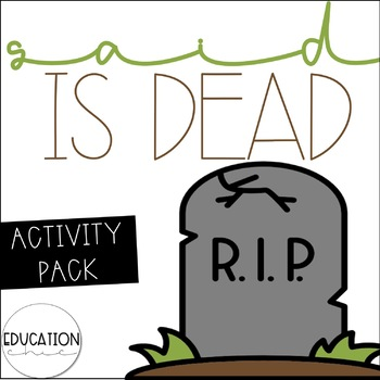 Said is Dead Mini-Writing Activity Bundle