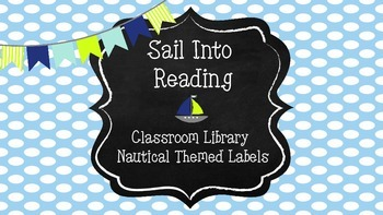 Sail Into Reading - Classroom Library Nautical Themed Labels