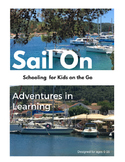 Sail On - Adventures in Learning, Schooling for Kids on the Go!