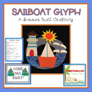 Sailboat Glyph-A Summer Math Craftivity